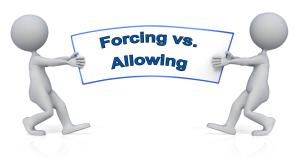 forcing vs allowing
